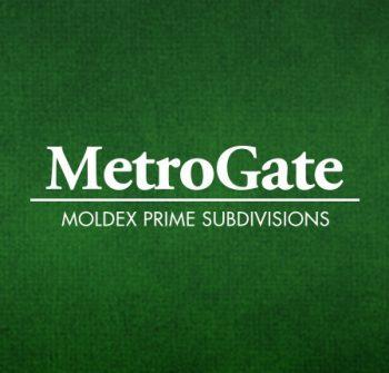 MetroGate: Moldex Prime Subdivisions