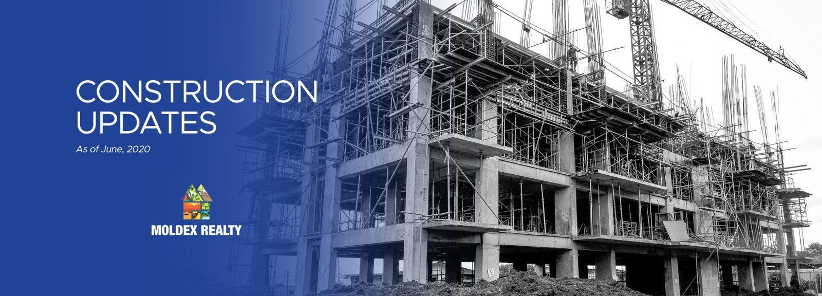 Construction Updates (June 2020)