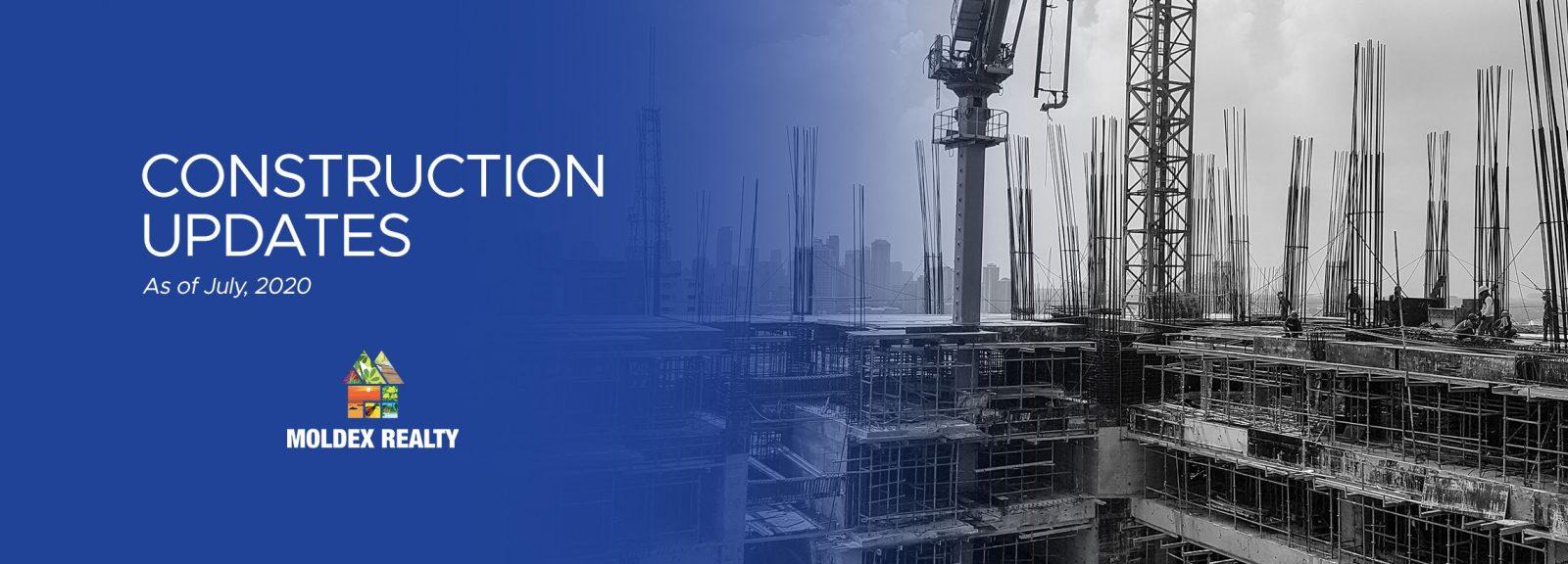 Construction Updates (July 2020)